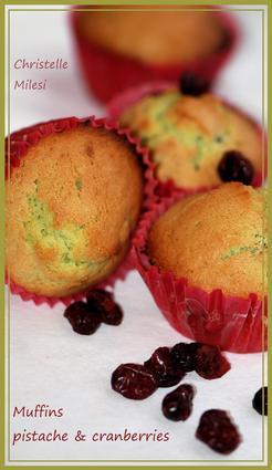 Recette de muffins pistache et cranberries