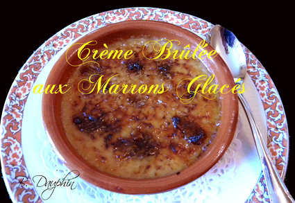 Recette de crème brûlée aux marrons glacés