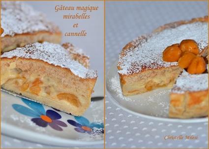 Gâteau magique mirabelles et cannelle