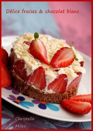 Recette de délice fraises & chocolat blanc