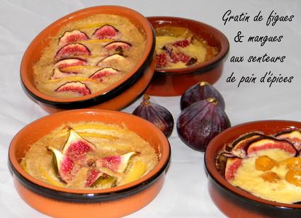 Recette de gratin de mangue et de figues parfumé au pain d'épices ...