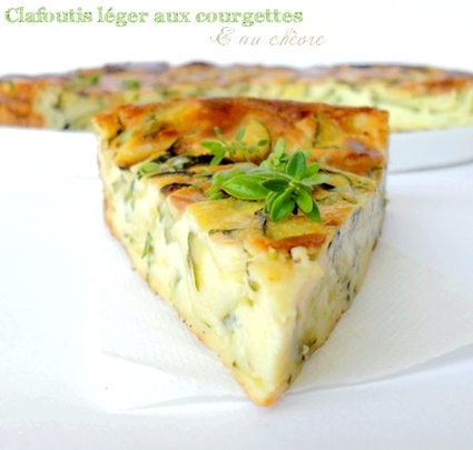 Recette de clafoutis léger aux courgettes et fromage de chèvre