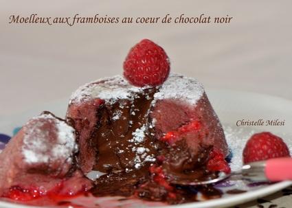 Recette de moelleux aux framboises au cœur de chocolat noir