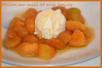 Recette de melon au miel et aux épices