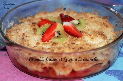 Recette de crumble fraises et kiwis à la cannelle