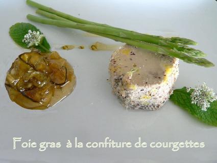 Recette de foie gras aux noisettes, confiture de courgettes