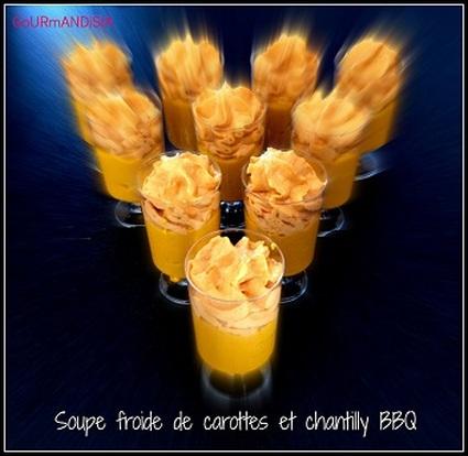 Recette de soupe froide de carotte et chantilly saveur barbecue