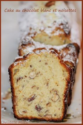 Recette de cake au chocolat blanc et noisettes