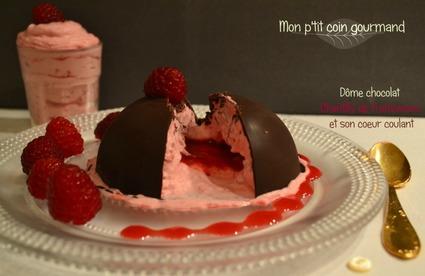 Recette de dôme chocolat coeur coulant framboise