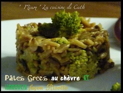 Recette de pâtes grecques tomate, chèvre, brocolis façon risotto