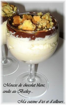 Recette de mousse au chocolat blanc et coulis au bailey's